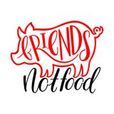 Friends not food. Vegan calligraphy. Friends not food. hand-drawn illustration Stock Photos