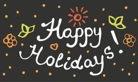 Frohe Feiertage - Handbeschriftung Handgemacht und Kalligraphie Lizenzfreies Stockfoto
