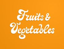 Fruits and vegetables vector inscription Stock Image