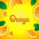 Fruity orange background. Photorealistic fruity composition with orange slices around and inscription. Food creative template vector illustration