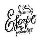 Fuga di estate alla frase di Paradise Iscrizione disegnata a mano di vettore Qoute di motivazione Isolato su priorit? bassa bianc illustrazione vettoriale