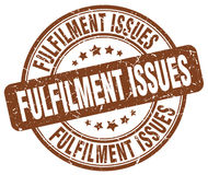 Fulfilment issues brown stamp Royalty Free Stock Photography