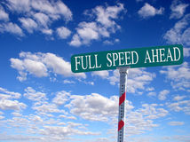 Full Speed Ahead. Sign that reads Full Speed Ahead Stock Photo