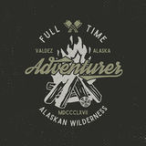 Full time adventurer vintage label with textured bonfire, axe and type elements. Alaska wilderness retro emblem Royalty Free Stock Photo