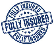 Fully insured blue stamp. Fully insured blue grunge stamp Stock Photos