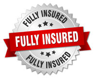 Fully insured round silver badge. Fully insured round isolated silver badge Stock Image
