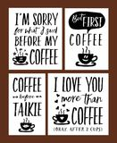 Fun Coffee Time Lettering Phrases Vector Set. I Love You More than Coffee;, But First, Coffee; I`m Sorry for What I Said Before - 4 unique designs in Stock Photo
