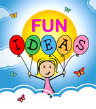 Fun Ideas Shows Think Planning And Happy. Fun Ideas Representing Contemplations Happiness And Joy Stock Photography