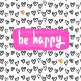 Fun quote - be happy. stock illustration