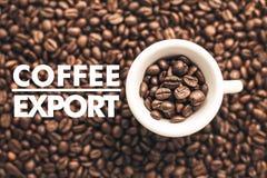 Fundo feito de feijões de café com ` da exportação do café do ` da mensagem Fotografia de Stock