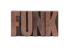 Funk. The word 'funk' in old, ink-stained wood type royalty free stock photo
