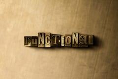 FUNKTIONELLT - närbild av det typsatta ordet för grungy tappning på metallbakgrunden vektor illustrationer