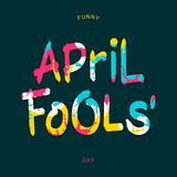 Funny April Fools Day. Bright inscription with paint spray on letters. Vector brush style lettering Royalty Free Stock Images