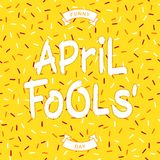 Funny April Fools Day. Festive greeting inscription - Funny April Fools Day Stock Photography