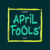 Funny April Fools` Day. Greetings card with handwritten brush lettering and square frame Stock Photos