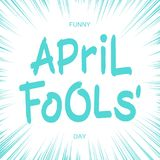 Funny April Fools Day inscription. One-color inscription - Funny April Fools Day with radial speed line Stock Photography