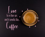 Funny Coffee Memes, `Love is in the air, and it smells like Coffee`. Cool quotes royalty free stock image
