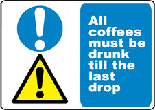 Funny coffee warning sign Stock Images