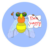 Funny fly with the words Be Happy Royalty Free Stock Image