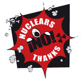 Funny guy saing no nuclears. No nuclear power symbol, with a man saying, nuclears no thanks Royalty Free Stock Photo