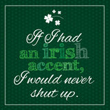 Funny, inspirational poster about irish accent. Stock Images