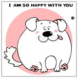 Funny vector greeting card with cute fat cartoon dog and phrase. The concept of fun design for clothing and interior. Simple comic stock illustration