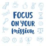Fuoco sulla vostra citazione motivazionale di missione Immagini Stock Libere da Diritti
