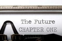 The future chapter one. Printed on an old typewriter royalty free stock photo