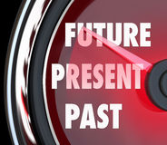 Future Present Past Speedometer Words Predict Whats Coming Next. Future, Present and Past words on a red speedometer to predict what's coming next and looking Stock Photography