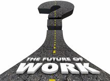 Future of Work Road Jobs Employment Moving Forward. 3d Illustration royalty free illustration