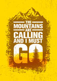 Góry dzwonią i muszę iść Plenerowa przygoda Inspiruje motywaci wycena Wektorowy typografia sztandar ilustracja wektor