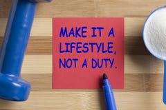 Gör det en livsstil inte en arbetsuppgift arkivbilder