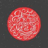 Gör det med passion eller inte alls i cirkeln, tappningstil royaltyfri illustrationer