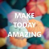 Gör i dag att förbluffa positivt tänka  Royaltyfri Bild