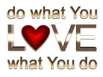 Gör vad du älskar Arkivbild