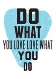 Gör vad du älskar förälskelse vad du gör stock illustrationer