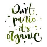 G?r panikslagen inte det ?r organiskt - ogr?set legaliserar utdraget modernt kalligrafiuttryck f?r hand stock illustrationer