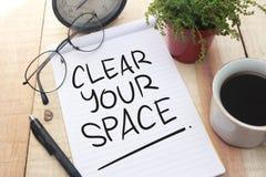 G?ra klar ditt utrymme, Motivational ordcitationsteckenbegrepp arkivbild