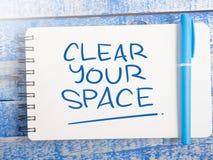 G?ra klar ditt utrymme, Motivational ordcitationsteckenbegrepp royaltyfri bild