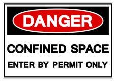 Gaat de gevaar Beperkte Ruimte door het Teken van het Vergunnings slechts Symbool, Vectorillustratie binnen, isoleert op Wit Etik stock illustratie