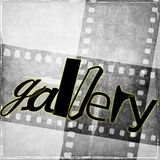 `gallery` word written in black and with random characters. In the background we have vintage film strip in gray tones. `gallery` word written in black and with Royalty Free Stock Image