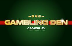 Gambling den word text logo banner postcard design typography. Gambling den text with gold texture on a green background suitable as a postcard or banner design Royalty Free Stock Images