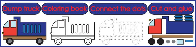 Games for children 3 in 1. Coloring book, connect the dots, cut. And glue. Dump truck cartoon. Vector illustration stock illustration