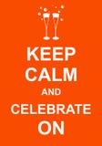 Gardez le calme et célébrez dessus illustration libre de droits