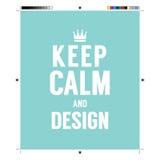 Gardez le calme et la conception avec des éléments de calibrage d'impression Image libre de droits