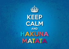 Gardez le calme et le Hakuna Matata Image libre de droits