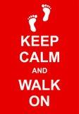 Gardez le calme et marchez dessus illustration libre de droits
