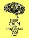 Gardez le calme et pensez avant que vous construction de cerveau d'acte hors des dents illustration libre de droits