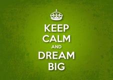 Gardez le calme et rêvez grand Photos libres de droits