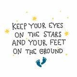 Gardez vos yeux sur les étoiles et vos pieds sur l'illustration au sol de vecteur de griffonnage de mot image libre de droits